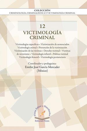 VICTIMOLOGÍA CRIMINAL VOL. 12