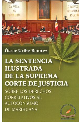 SENTENCIA ILUSTRADA DE LA SUPREMA CORTE DE JUSTICIA, LA