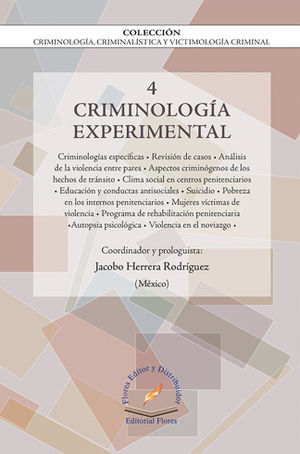 CRIMINOLOGÍA EXPERIMENTAL VOL.4