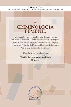 CRIMINOLOGIA FEMENIL VOL.5