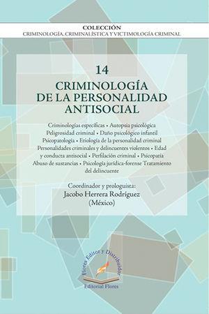 CRIMINOLOGÍA DE LA PERSONALIDAD ANTISOCIAL VOL. 14