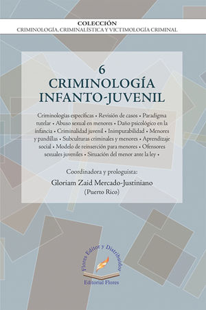 CRIMINOLOGIA INFANTO - JUVENIL  VOL.6