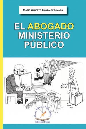 ABOGADO MINISTERIO PÚBLICO, EL