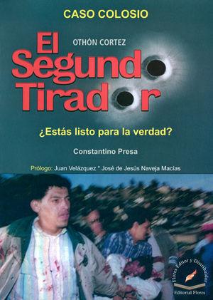 CASO COLOSIO EL SEGUNDO TIRADOR