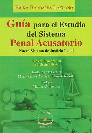 GUÍA PARA EL ESTUDIO DEL SISTEMA PENAL ACUSATORIO EN MÉXICO