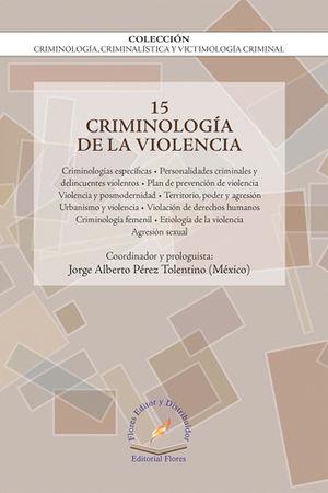 CRIMINOLOGÍA DE LA VIOLENCIA VOL. 15
