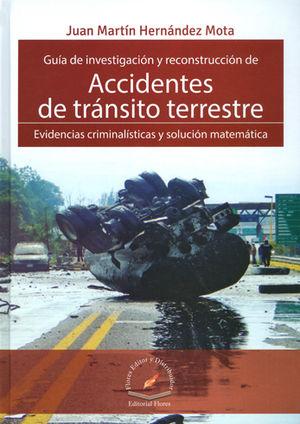 GUÍA DE INVESTIGACIÓN Y RECONSTRUCCIÓN DE ACCIDENTES DE TRÁNSITO TERRESTRE