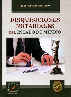 DISQUISICIONES NOTARIALES DEL ESTADO DE MÉXICO