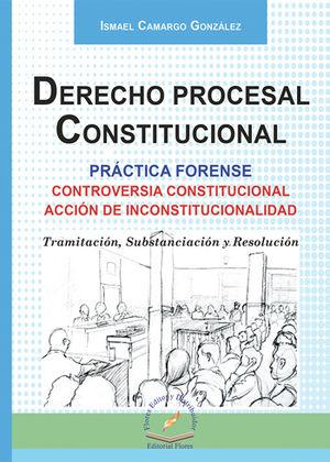 DERECHO PROCESAL CONSTITUCIONAL PRÁCTICA FORENSE