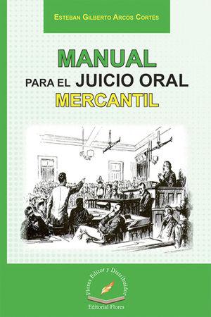 MANUAL PARA EL JUICIO ORAL MERCANTIL
