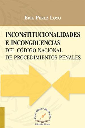INCONSTITUCIONALIDADES E INCONGRUENCIAS