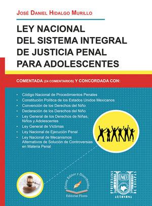 LEY NACIONAL DEL SISTEMA INTEGRAL DE JUSTICIA PENAL PARA ADOLECENTES