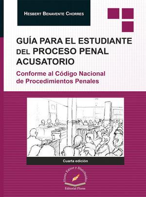 GUÍA PARA EL ESTUDIANTE DEL PROCESO PENAL ACUSATORIO