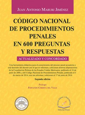 CÓDIGO NACIONAL DE PROCEDIMIENTOS PENALES EN 600 PREGUNTAS Y RESPUESTAS