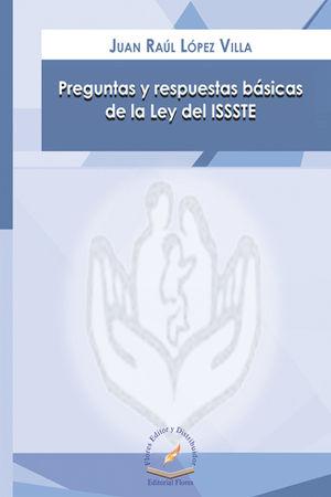 PREGUNTAS Y RESPUESTAS BÁSICAS DE LA LEY DEL ISSSTE