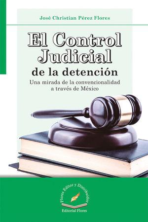 CONTROL JUDICIAL DE LA DETENCIÓN, EL
