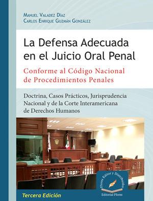 DEFENSA ADECUADA EN EL JUICIO ORAL PENAL