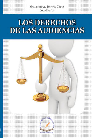 DERECHOS DE LAS AUDIENCIAS, LOS