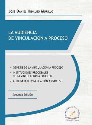 AUDIENCIA DE VINCULACIÓN A PROCESO, LA