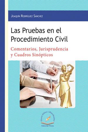 PRUEBAS EN EL PROCEDIMIENTO CIVIL, LAS