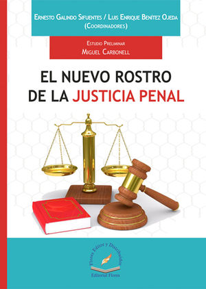 NUEVO ROSTRO DE LA JUSTICIA PENAL, EL