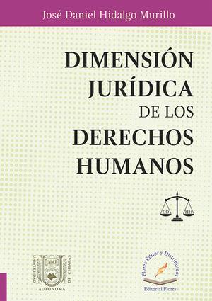 DIMENSIÓN JURÍDICA DE LOS DERECHOS HUMANOS