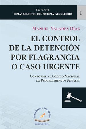 CONTROL DE LA DETENCIÓN POR FLAGRANCIA O CASO URGENTE # 1
