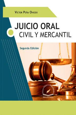 JUICIO ORAL CIVIL Y MERCANTIL. SEGUNDA EDICIÓN