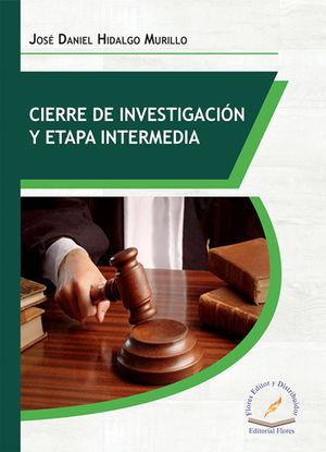 CIERRE DE INVESTIGACIÓN Y ETAPA INTERMEDIA