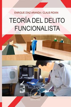 TEORÍA DEL DELITO FUNCIONALISTA