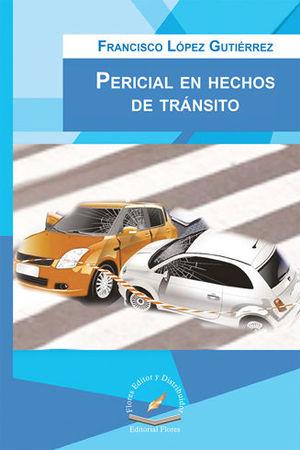 PERICIAL EN HECHOS DE TRÁNSITO