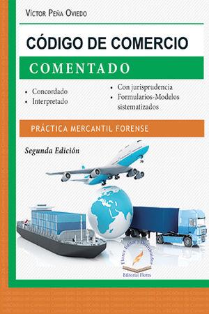 CÓDIGO COMERCIO COMENTADO, SEGUNDA EDICIÓN