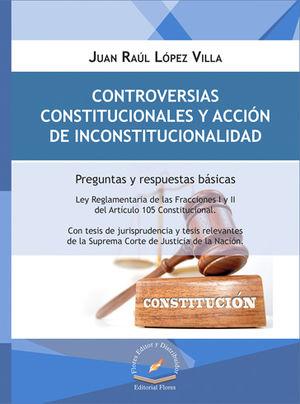 CONTROVERSIAS CONSTITUCIONALES Y ACCIÓN DE INCONSTITUCIONALIDAD
