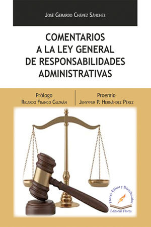 COMENTARIOS A LA LEY GENERAL DE RESPONSABILIDADES ADMINISTRATIVAS