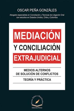 MEDIACIÓN Y CONCILIACIÓN EXTRAJUDICIAL