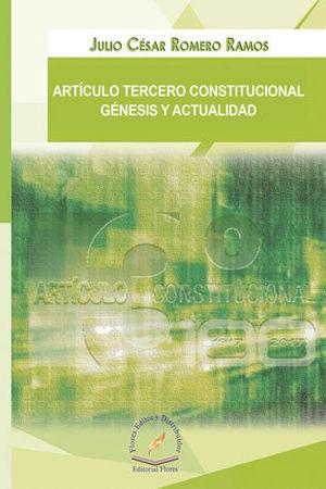 ARTÍCULO TERCERO CONSTITUCIONAL GÉNESIS Y ACTUALIDAD