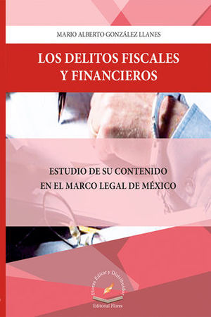 DELITOS FISCALES Y FINANCIEROS, LOS