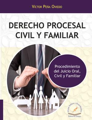 DERECHO PROCESAL CIVIL Y FAMILIAR