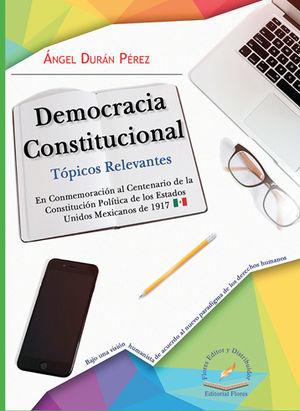 DEMOCRACIA CONSTITUCIONAL. TÓPICOS RELEVANTES
