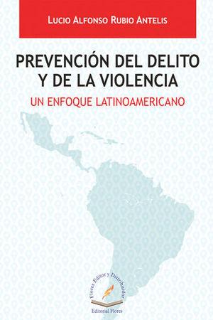 PREVENCIÓN DEL DELITO Y DE LA VIOLENCIA
