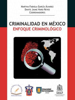 CRIMINALIDAD EN MÉXICO