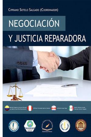 NEGOCIACIÓN Y JUSTICIA REPARADORA