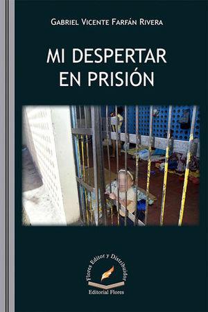MI DESPERTAR EN PRISIÓN