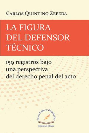 FIGURA DEL DEFENSOR TÉCNICO, LA