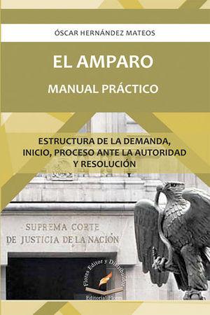 AMPARO, EL - MANUAL PRÁCTICO (SEGUNDA EDICIÓN)