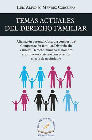 TEMAS ACTUALES DEL DERECHO FAMILIAR
