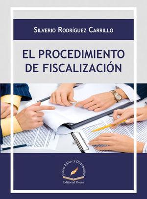 PROCEDIMIENTO DE FISCALIZACIÓN, EL