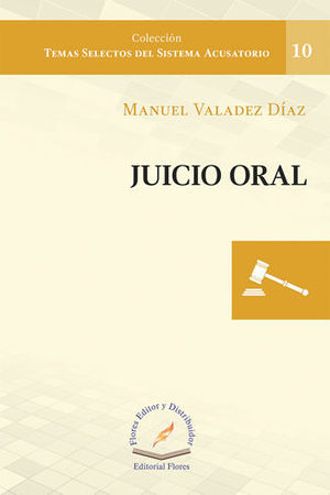 JUICIO ORAL. NÚMERO 10