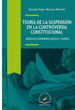 TEORÍA DE LA SUSPENSIÓN EN LA CONTROVERSIA CONSTITUCIONAL