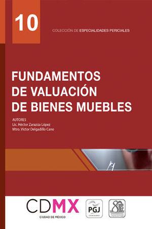 FUNDAMENTOS DE VALUACIÓN DE BIENES MUEBLES (NÚMERO 10)